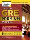 Cracking the GRE Premium Edition with 6 Practice Tests, 2019 : The All-in-One Solution for Your Highest Possible Score - eBook