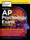 Cracking the AP Psychology Exam, 2019 Edition : Practice Tests & Proven Techniques to Help You Score a 5 - eBook