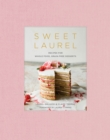 Sweet Laurel Cookbook : Delicious and Beautiful Whole Food, Grain-Free Desserts - Book