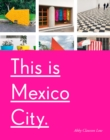 This Is Mexico City - Book