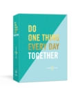Do One Thing Every Day Together : A Journal for Two - Book