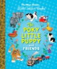 The Poky Little Puppy and Friends : The Nine Classic Little Golden Books - Book