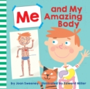 Me and My Amazing Body - Book