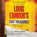 Louis L'Amour's Lost Treasures: Volume 1 : Mysterious Stories, Lost Notes, and Unfinished Manuscripts from One of the World's Most Popular Novelists - eAudiobook