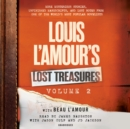 Louis L'Amour's Lost Treasures: Volume 2 : More Mysterious Stories, Unfinished Manuscripts, and Lost Notes from One of the World's Most Popular Novelists - eAudiobook