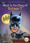 What Is the Story of Batman? - Book