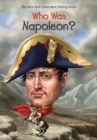 Who Was Napoleon? - eBook