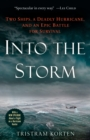 Into the Storm : Two Ships, a Deadly Hurricane, and an Epic Battle for Survival - Book