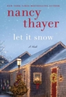 Let It Snow : A Novel - Book