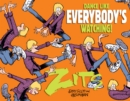 Dance Like Everybody's Watching! : A Zits Treasury - eBook
