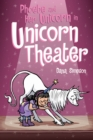 Phoebe and Her Unicorn in Unicorn Theater (Phoebe and Her Unicorn Series Book 8) - eBook