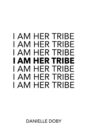 I Am Her Tribe - eBook