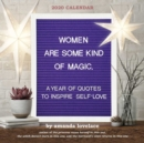 Women are Some Kind of Magic 2020 Square Wall Calendar - Book