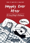 Happily Ever After & Everything In Between - Book