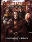 ZWEIHANDER Grim & Perilous RPG : Revised Core Rulebook - Book