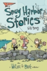Snug Harbor Stories : A Wallace the Brave Collection! - Book