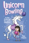Unicorn Bowling (Phoebe and Her Unicorn Series Book 9) : Another Phoebe and Her Unicorn Adventure - eBook