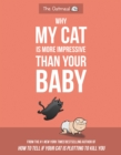 Why My Cat Is More Impressive Than Your Baby - eBook