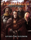 ZWEIHANDER Grim & Perilous RPG : Revised Core Rulebook - eBook