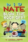 Big Nate: Blow the Roof Off! - Book