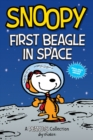 Snoopy: First Beagle in Space (PEANUTS AMP Series Book 14) : A PEANUTS Collection - Book