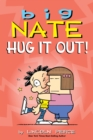 Big Nate: Hug It Out! - eBook