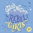 Good Night Stories for Rebel Girls 2021 Wall Calendar - Book