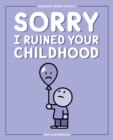 Sorry I Ruined Your Childhood : Berkeley Mews Comics - eBook