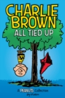 Charlie Brown: All Tied Up (PEANUTS AMP Series Book 13) : A PEANUTS Collection - eBook