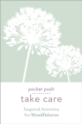 Take Care: Inspired Activities for Mindfulness - Book