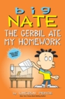 Big Nate: The Gerbil Ate My Homework - Book