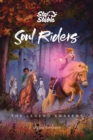 Soul Riders : The Legend Awakens