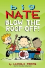 Big Nate: Blow the Roof Off! - eBook