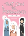 That Can Be Arranged : A Muslim Love Story - eBook