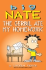 Big Nate: The Gerbil Ate My Homework - eBook