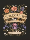 Floriography : An Illustrated Guide to the Victorian Language of Flowers - eBook