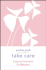 Take Care: Inspired Activities for Balance - Book