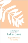 Take Care: Inspired Activities for Clarity - Book