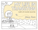 My Life in Transition : A Super Late Bloomer Collection - eBook