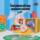 Imi place sa am camera curata : I Love to Keep My Room Clean (Romanian Edition) - eBook