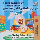 I Love to Keep My Room Clean (English Farsi Bilingual Book) - eBook