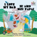 I Love My Dad Eu Amo Meu Papai : English Portuguese - eBook