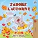 J'adore l'automne : I Love Autumn (French Edition) - eBook