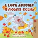 I Love Autumn : English Russian Bilingual Book - eBook