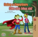 Being a Superhero (English Vietnamese Bilingual Book) - eBook