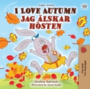 I Love Autumn (English Swedish Bilingual Book) - eBook