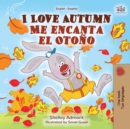 I Love Autumn Me encanta el Otono : English Spanish Bilingual Book - eBook