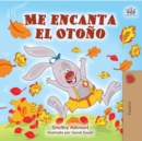 Me encanta el Otono : I Love Autumn (Spanish Edition) - eBook