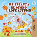 Me encanta el Otono I Love Autumn : Spanish English Bilingual Book - eBook