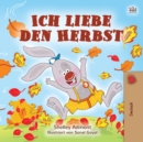 Ich liebe den Herbst : I Love Autumn - German edition - eBook